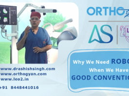 Why we need Robotic Orthopedic Surgery when we have good Conventional Surgery